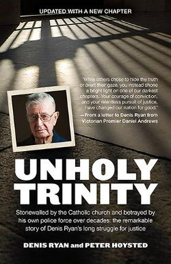 Unholy Trinity - The Hunt for the Paedophile Priest Monsignor John Day