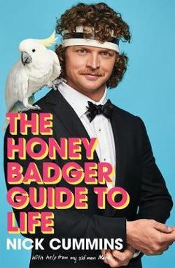 Honey Badger Guide to Life