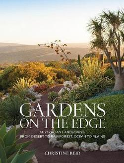 Gardens on the Edge - A journey through Australian landscapes