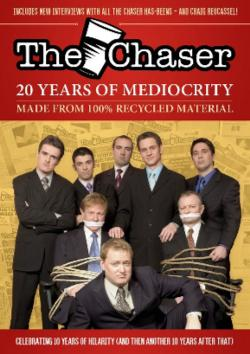 Chaser Quarterly: Issue 17: The Chaser Anthology: 20 Years of The Chaser