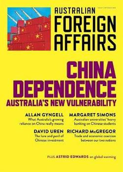 AFA #7 China Dependence: Australia's New Vulnerability