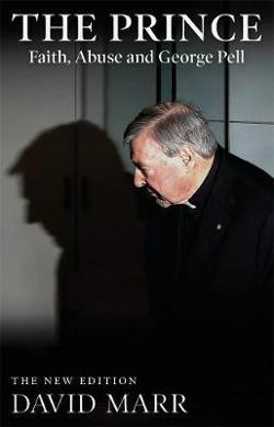 Prince: Faith, Abuse and George Pell (updated edition)