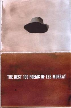 Best 100 Poems of Les Murray