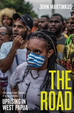 Road: Uprising in West Papua