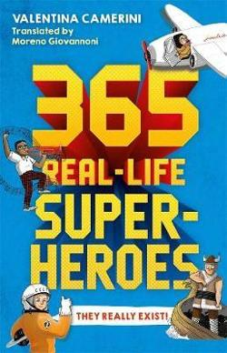 365 Real-Life Superheroes