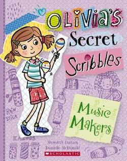 Olivia's Secret Scribbles #7: The Music Makers