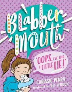Blabbermouth #2:  Oops, I've Told a Little Lie!