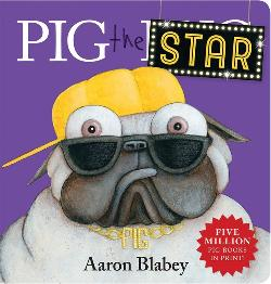 Pig the Star (Boardbook)