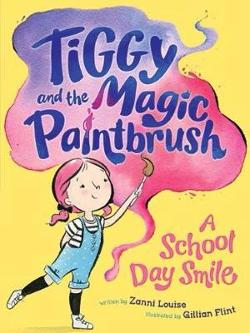 School Day Smile - Tiggy and the Magic Paintbrush