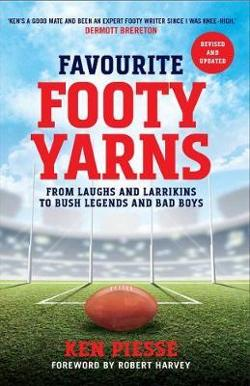 Favourite Footy Yarns: Extended and Updated