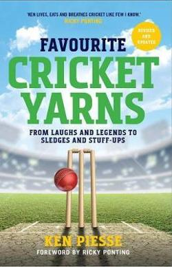 Favourite Cricket Yarns - Expanded and Updated
