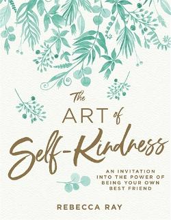 Art of Self-Kindness