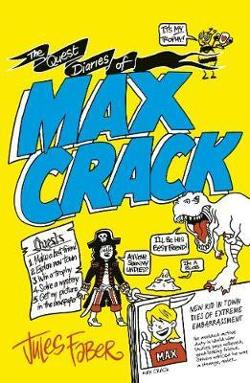Quest Diaries of Max Crack - Max Crack #1