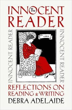 Innocent Reader - Reflections on Reading and Writing