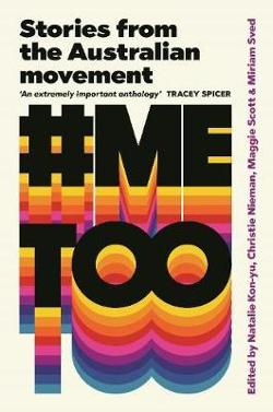 #Metoo - Stories from the Australian Movement