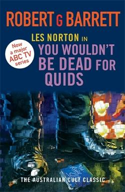 You Wouldn't be Dead for Quids - Les Norton