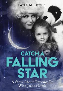 Catch a Falling Star - A Sort of True Story about Growing Up a Little