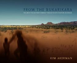 From the Bukarikara - The Lore of the Southwest Kimberly through the Art of Butcher Joe Nangan
