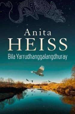 Bila Yarrudhanggalangdhuray (River of Dreams)