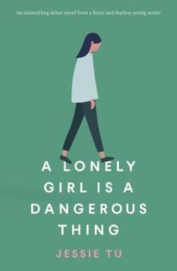 Lonely Girl is a Dangerous Thing