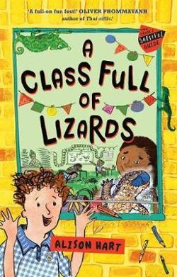Grade Six Survival Guide #2 - Class Full of Lizards