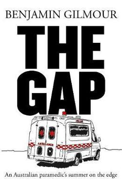Gap - An Australian paramedic's summer on the edge