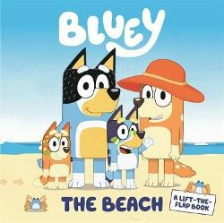Bluey: The Beach - A Lift-the-Flap Book