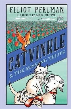 Catvinkle and the Missing Tulips - Catvinkle #2