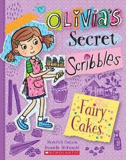 Olivia's Secret Scribbles #10: Fairy Cakes