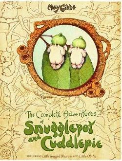 Complete Adventures of Snugglepot and Cuddlepie (May Gibbs)