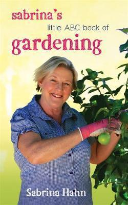 Sabrina's Little ABC Book of Gardening (New Edition)
