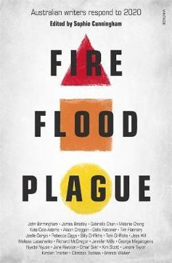 Fire Flood and Plague