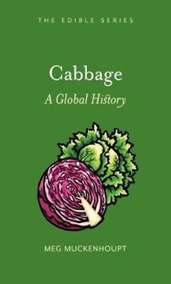Cabbage - A Global History