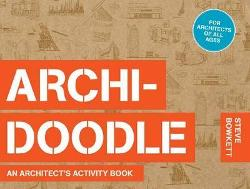 Archidoodle - An Architect's Activity Book