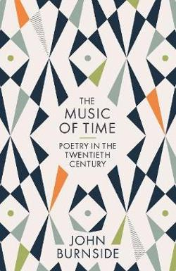 Music of Time: Poetry in the Twentieth Century