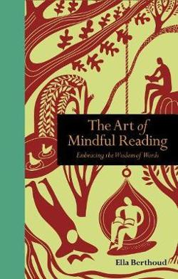 Art of Mindful Reading - Embracing the Wisdom of Words