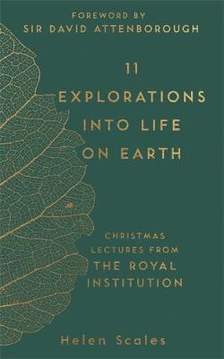 11 Explorations into Life on Earth - Christmas Lectures from the Royal Institution