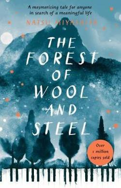 Forest of Wool and Steel - Winner of the Japan Booksellers' Award