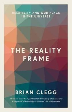Reality Frame - Relativity and our place in the universe