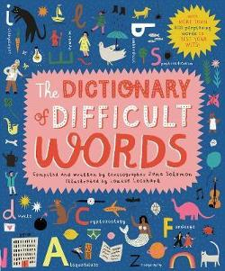 Dictionary of Difficult Words - With more than 400 perplexing words to test your wits!