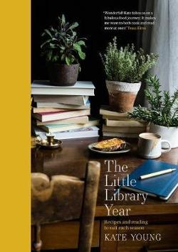 Little Library Year - Seasonal Cooking and Reading