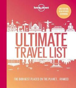 Lonely Planet's Ultimate Travel List 2 - The Best Places on the Planet ...Ranked