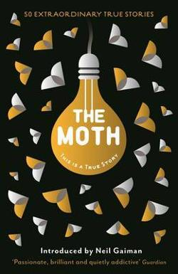 Moth - This is a True Story