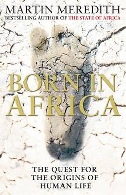 Born in Africa -The Quest for the Origins of Human Life