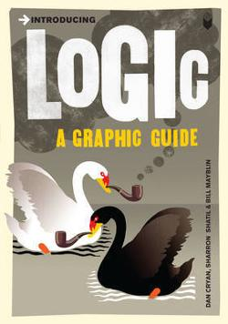 Introducing Logic - A Graphic Guide