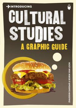 Introducing Cultural Studies - A Graphic Guide