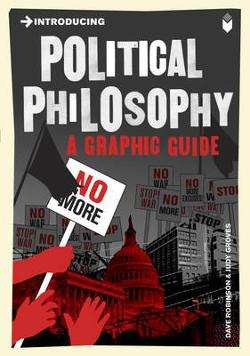 Introducing Political Philosophy - A Graphic Guide