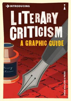 Introducing Literary Criticism - A Graphic Guide