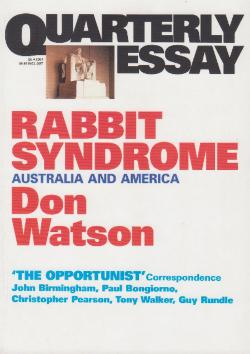 Quarterly Essay 04 - Rabbit Syndrome - Australia and America