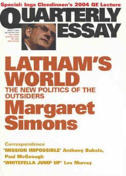 Quarterly Essay 15 - Latham's World